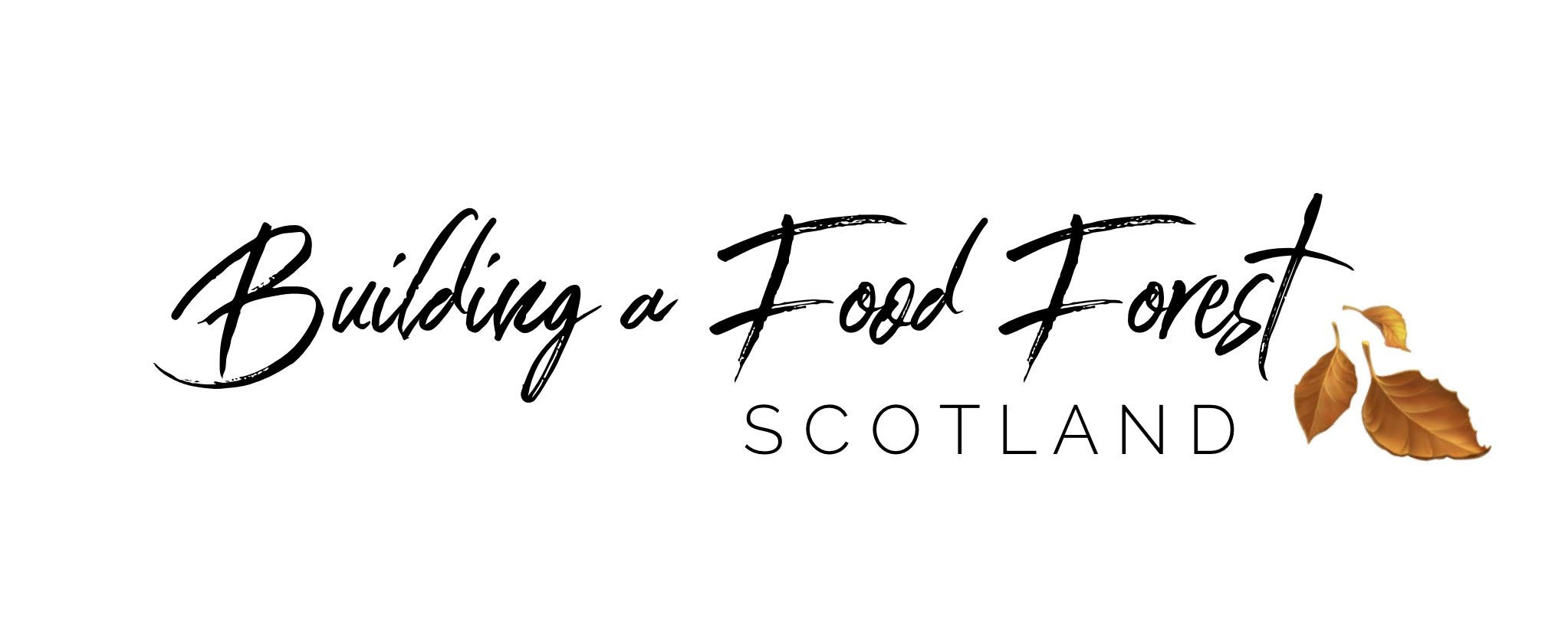 Building a Food Forest -Scotland